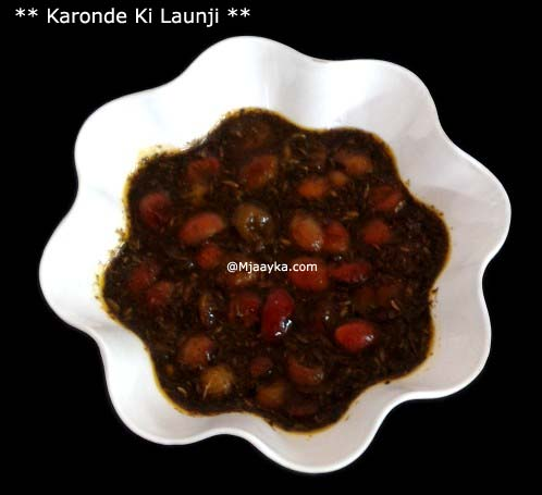 Cranberry/Karonde Ki Launji Recipe