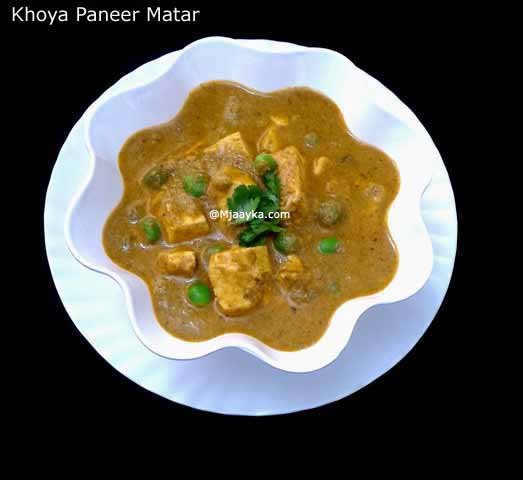 Khoya Paneer Matar Curry Recipe