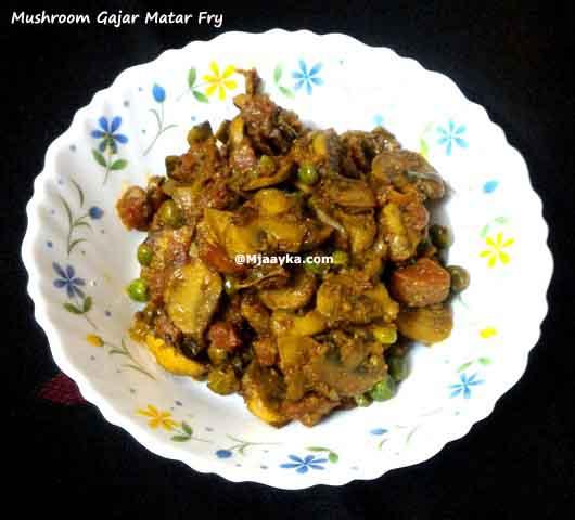 Mushroom Gajar Matar Fry Recipe