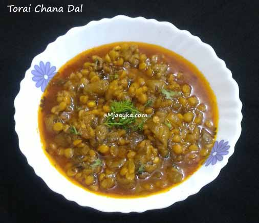 Torai Chana Dal Recipe